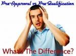 pre-approval vs pre-qualification