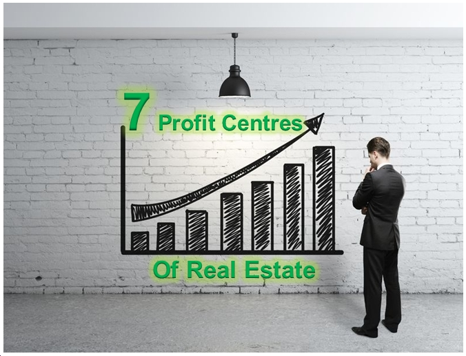7 Profit Centres of Real Estate