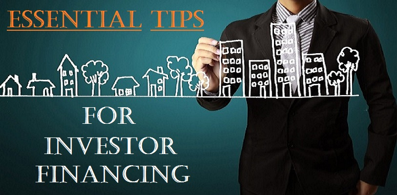 Essential Investor Financing TIPS